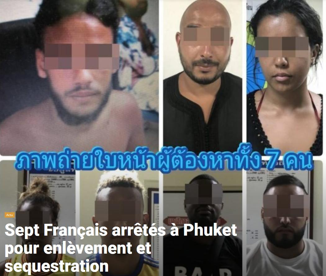 Arrestation Thailande Carte Bancaire.Thailande 7 Francais Arretes A Phuket Pour Enlevement Et