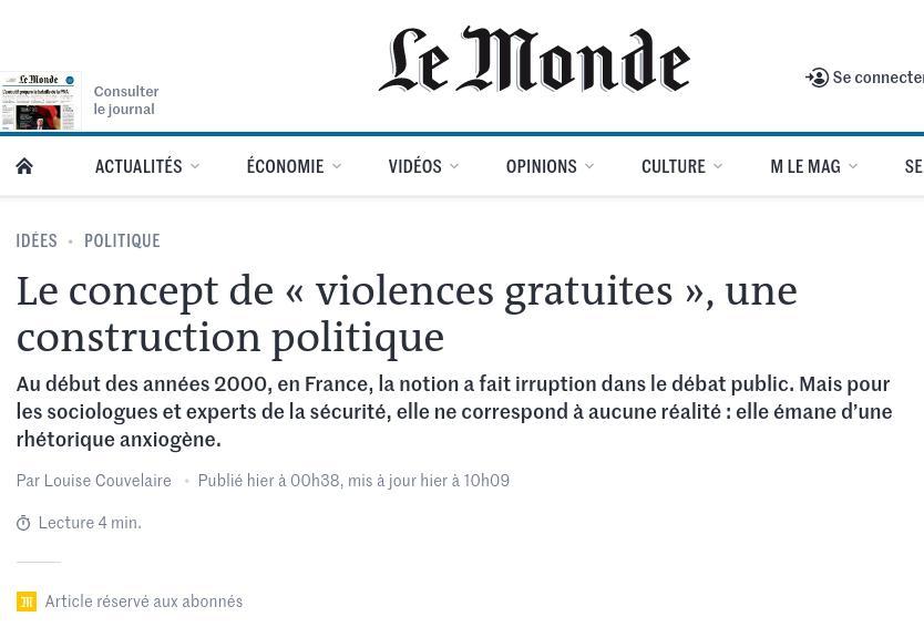 Les « violences gratuites » : une « construction politique » qui « ne correspond à aucune réalité » et « émane d'une rhétorique anxiogène » (Le Monde)