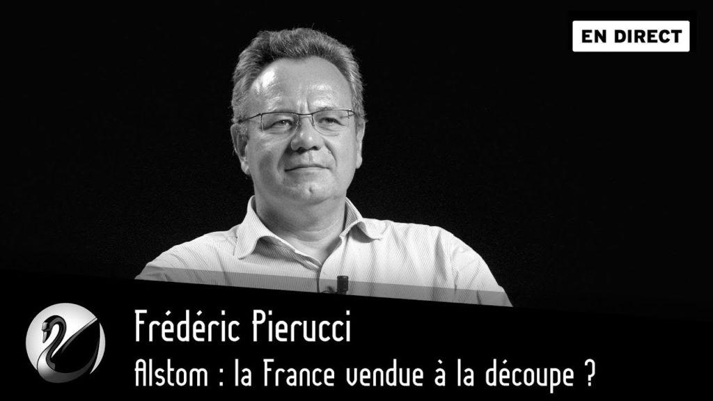 Alstom : la France vendue à la découpe ? Interview de Frédéric Pierucci, «ex-otage économique»