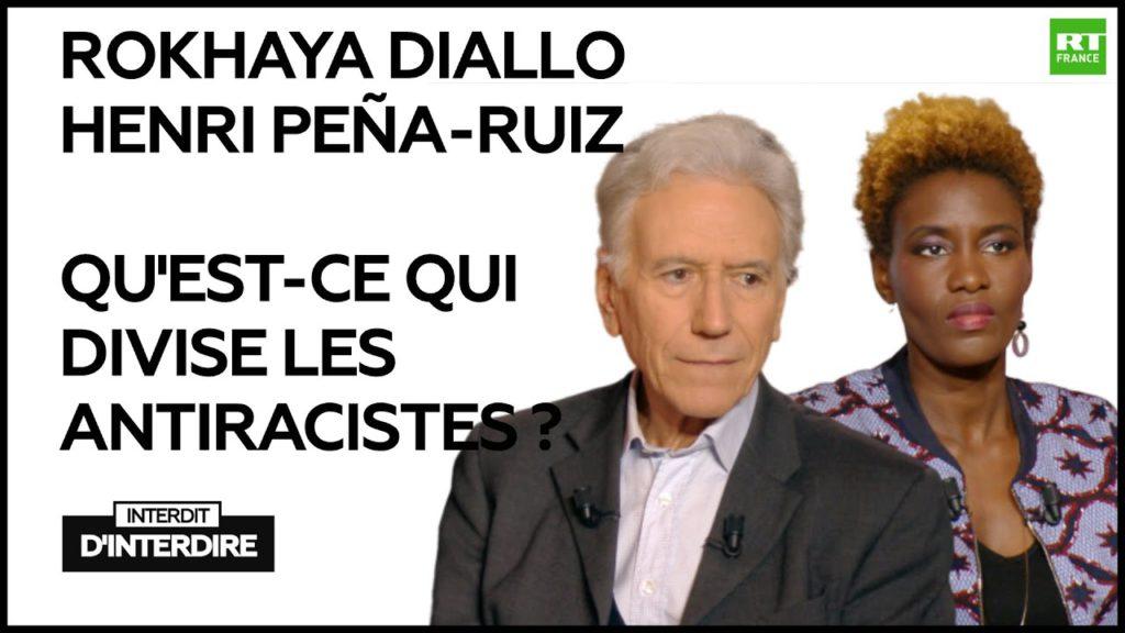 Rokhaya Diallo Vs Henri Pena-Ruiz : Qu'est-ce qui divise les antiracistes ?