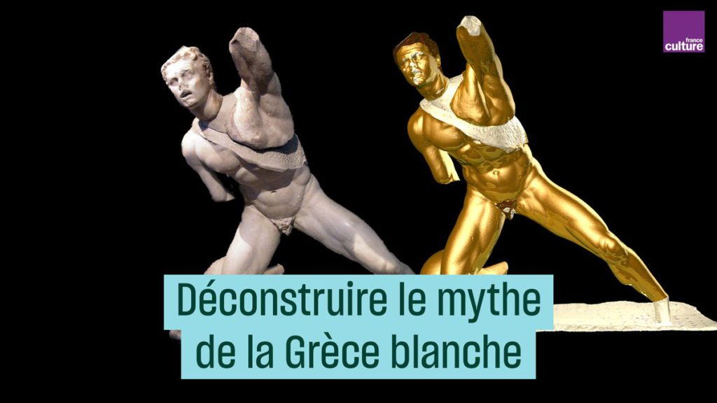 Antiracisme : France Culture veut déconstruire le mythe des statues antiques grecques blanches (MàJ : suppression puis republication, France Culture accusée de complotisme… )